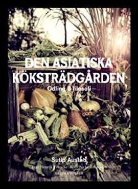 den-asiatiska-kkstrdgrden-odling-filosofi-1