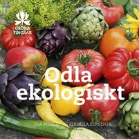 Odla ekologiskt av Eva Robild