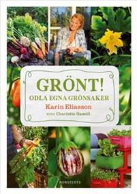 Grönt! : Odla egna grönsaker