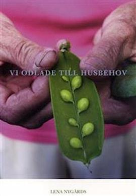 vi-odlade-till-husbehov-av-lena-nygrds-1