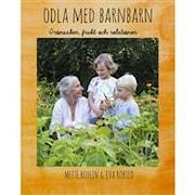 odla-med-barnbarn-av-mette-bohlin-eva-robild-1