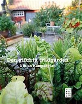 den-giftfria-trdgrden-av-niklas-kmpargrd-1