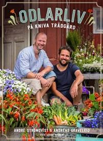 Odlarliv : på Kniva Trädgård av André Strömqvist, Andreas Graveleij
