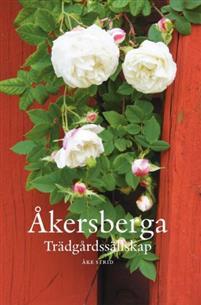 Åkersberga trädgårdssällskap av Åke Strid